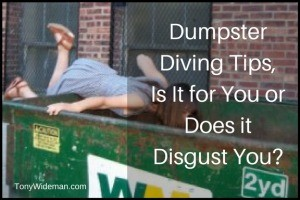 Dumpster Diving Tips