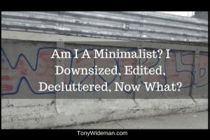 I Am I A Minimalist