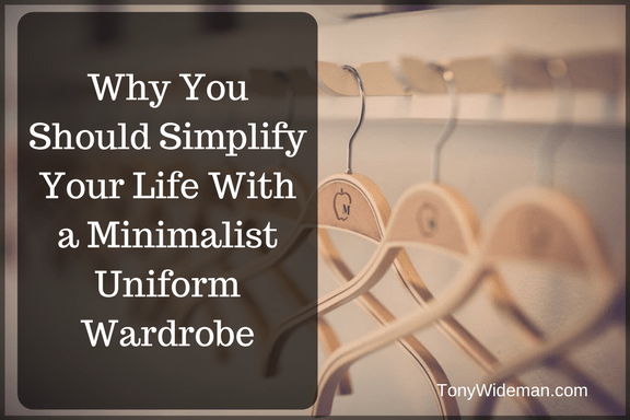 Why You Should Simplify Your Life With a Minimalist Uniform Wardrobe