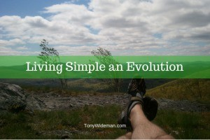Living Simple an Evolution