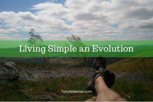 Living Simple an Evolution