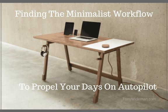 Minimalist Workflow