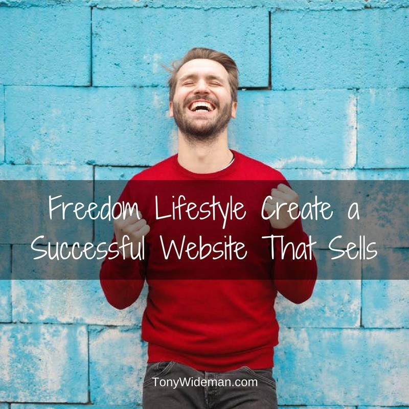 Freedom Lifestyle Create a Successful Website That Sells