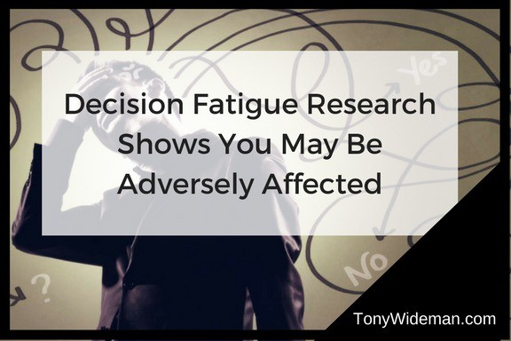 Decision Fatigue, Easily Avoid It's Adverse Affected
