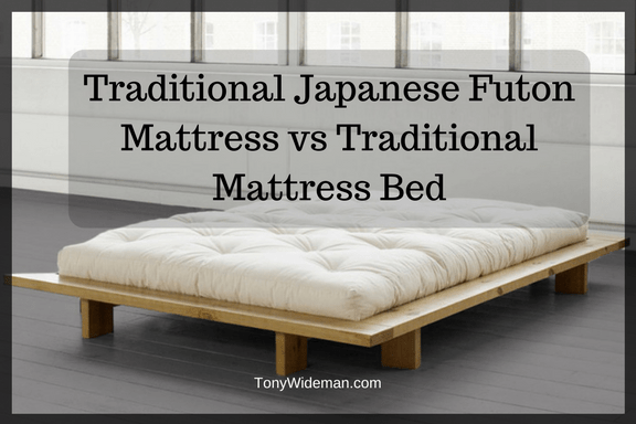 Traditional Japanese Futon Mattress vs Traditional Mattress Bed