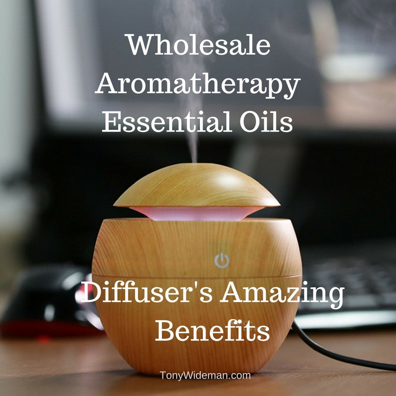 Wholesale Aromatherapy Essential Oils Diffuser's Amazing Benefits