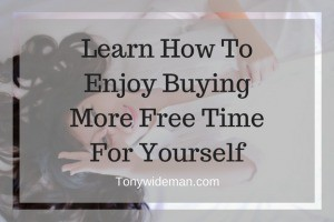 more free time for yourself