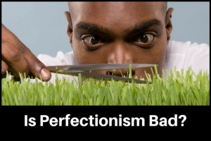 causes of perfectionism