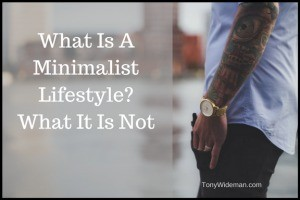 What Is A Minimalist Lifestyle