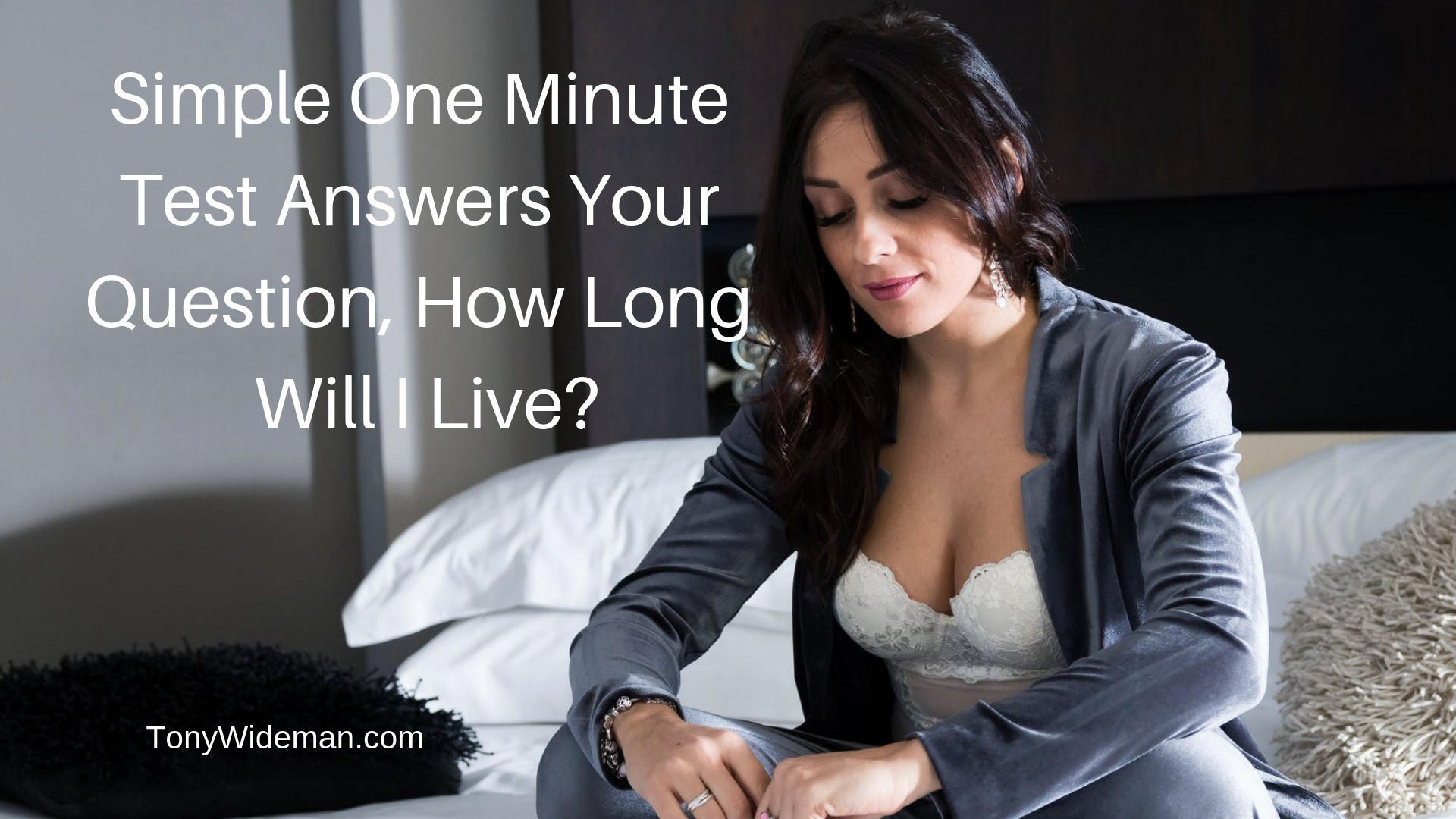 Simple One Minute Test Answers Your Question, How Long Will I Live?