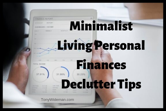 Minimalist Living Personal Finances Declutter Tips