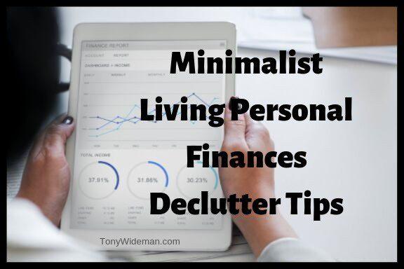 #1 Minimalist Living Personal Finances Declutter Tips