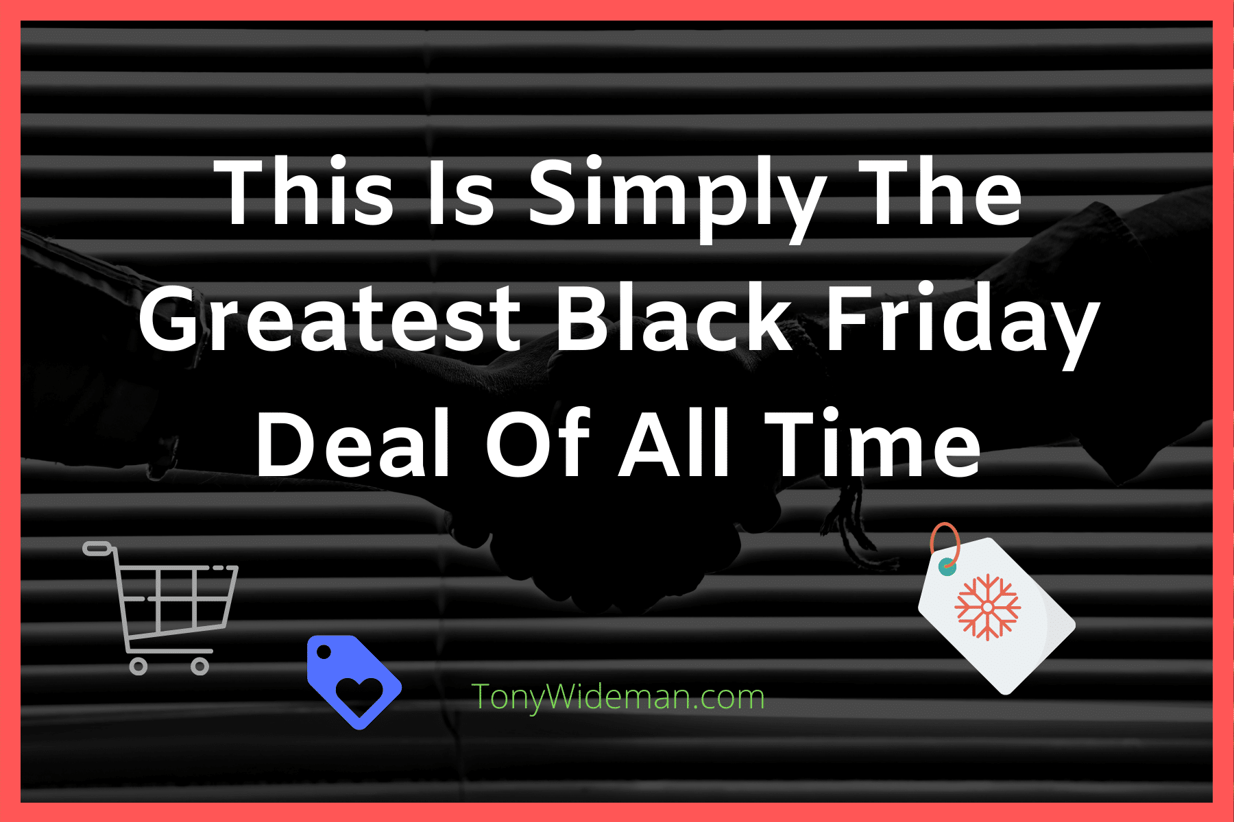 This Is Simply The Greatest Black Friday Deal Of All Time